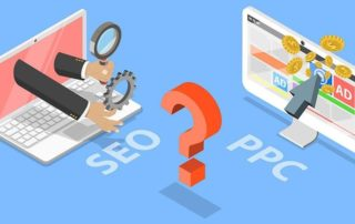 Which One Is More Important For My Business - PPC or SEO?